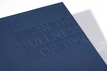 In the Fullness of Time Exhibition Campaign & Publication